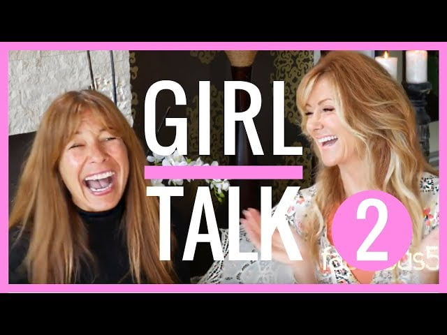 Girl Talk About Growing Older – Fitness, Nutrition, Kids, Husbands & Menopause – PART 2 -fabulous50s