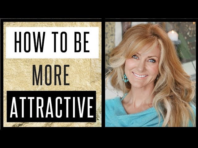 How To Be More Attractive – Using The Law Of Attraction – fabulous50s