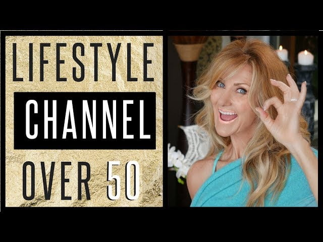 Fashion Beauty Lifestyle Over 50 Channel Trailer Why I Started Fabulous50s